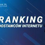 Ranking dostawców Internetu itelewizji